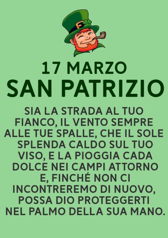 17 Marzo - San Patrizio. Sia la strada al tuo fianco...