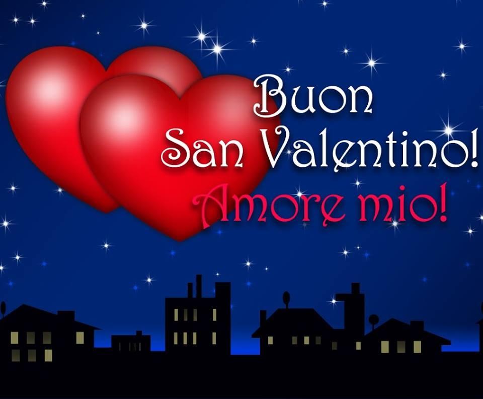Buon San Valentino! Amore mio!