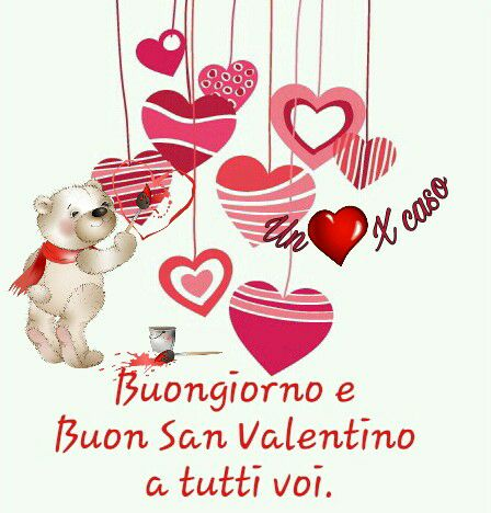 Buongiorno e Buon San Valentino a tutti...