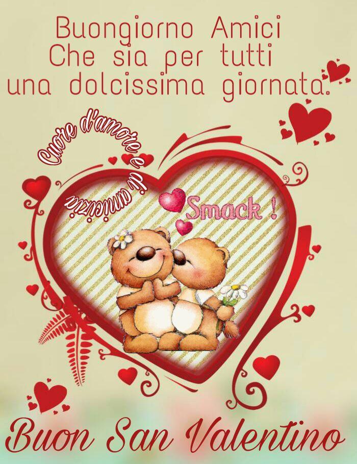 Buongiorno Amici, Buon San Valentino