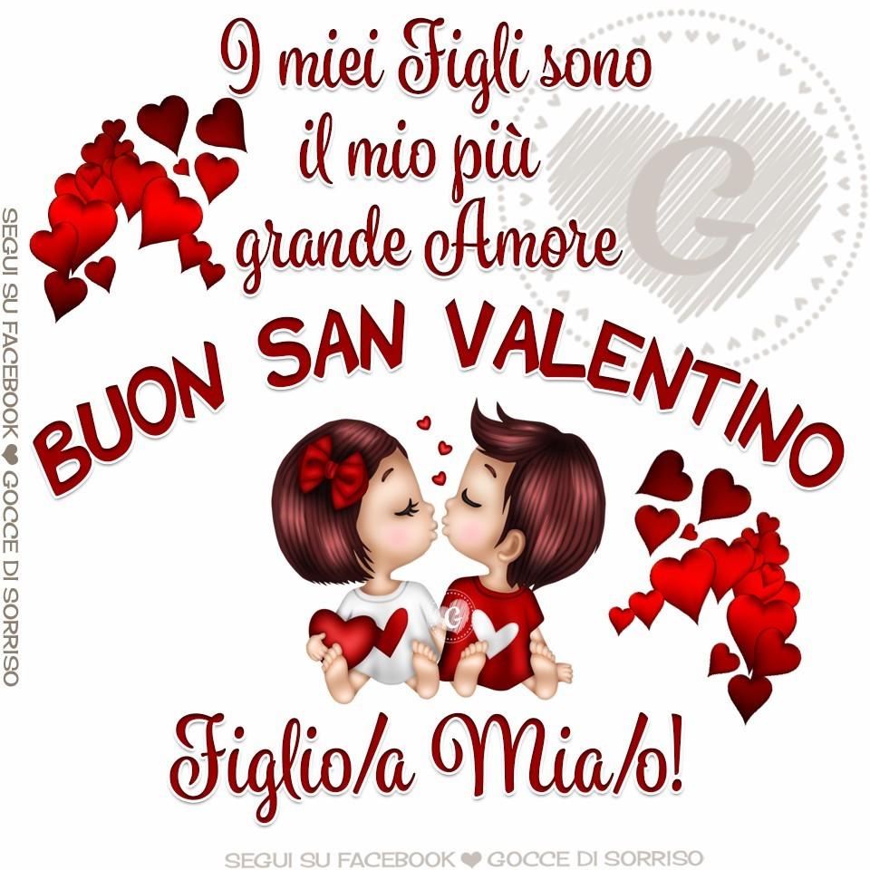 Buon San Valentino Figlio/a Mia/o!