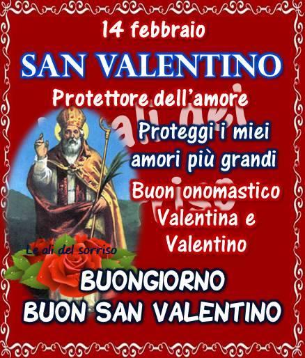 14 Febbraio San Valentino Protettore Dell Amore Proteggi I