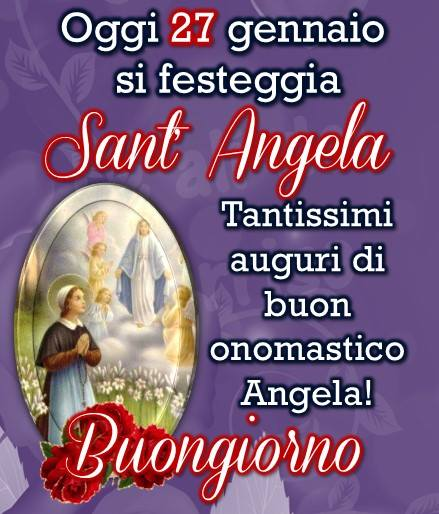 Oggi 30 gennaio si festeggia Sant' Angela