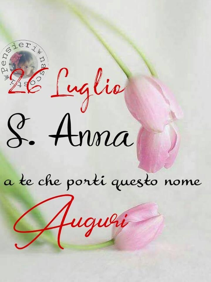 26 Luglio, S. Anna a te che...