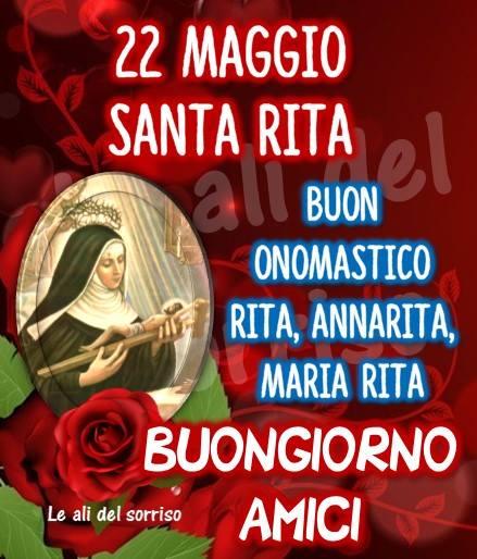 22 Maggio, Santa Rita