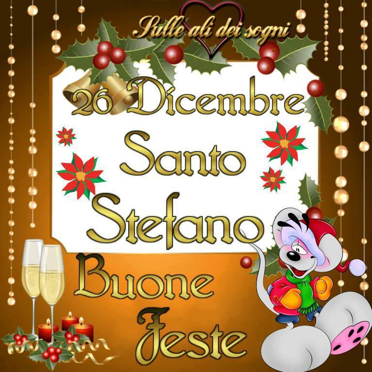 26 Dicembre Santo Stefano Buone Feste
