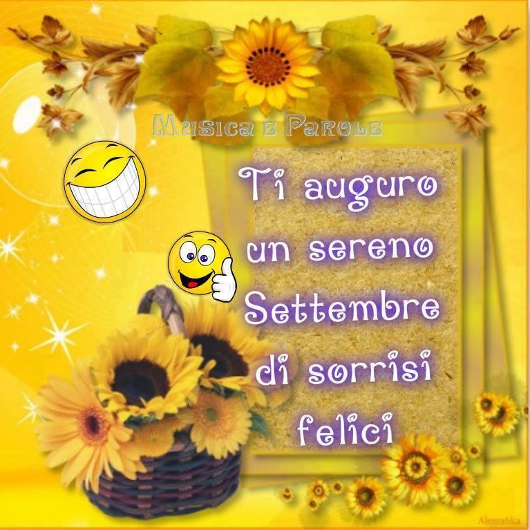 Ti auguro un sereno Settembre di sorrisi felici