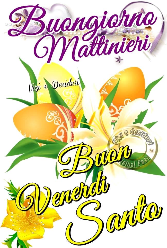 Buongiorno Mattinieri. Buon Venerdì...