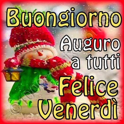 Saluti di Dicembre - Pagina 5 Venerdi_022