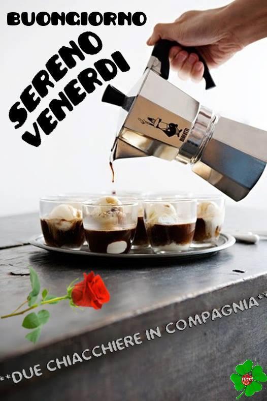 Buongiorno, Sereno Venerdi