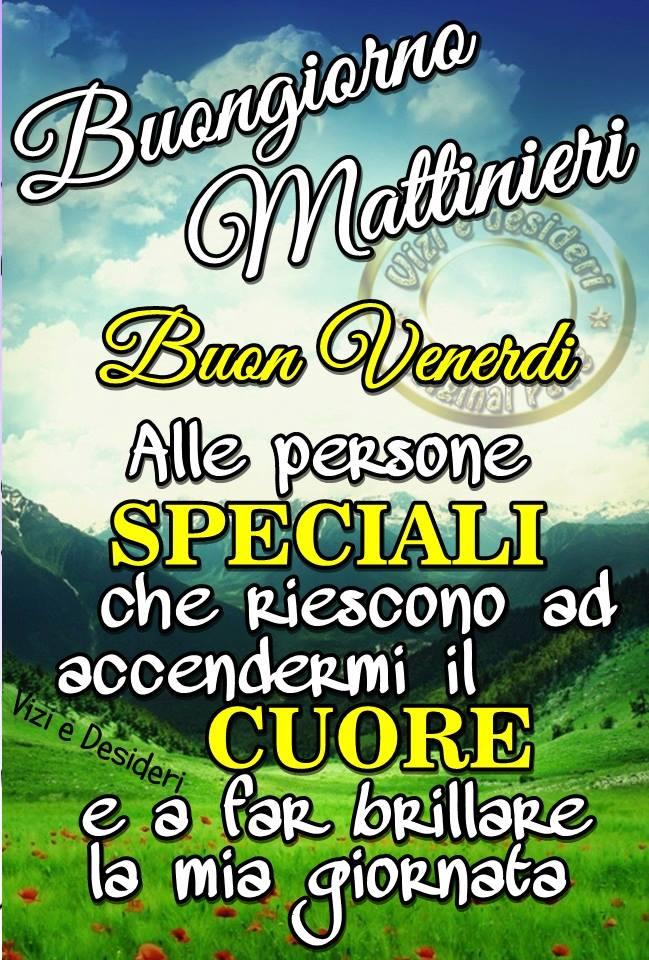 Buongiorno Mattinieri, Buon Venerdì