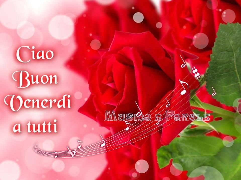 Ciao Buon Venerdì a tutti