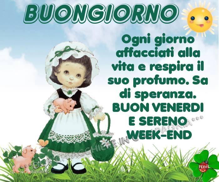 Buon Venerdì e Sereno Week-End