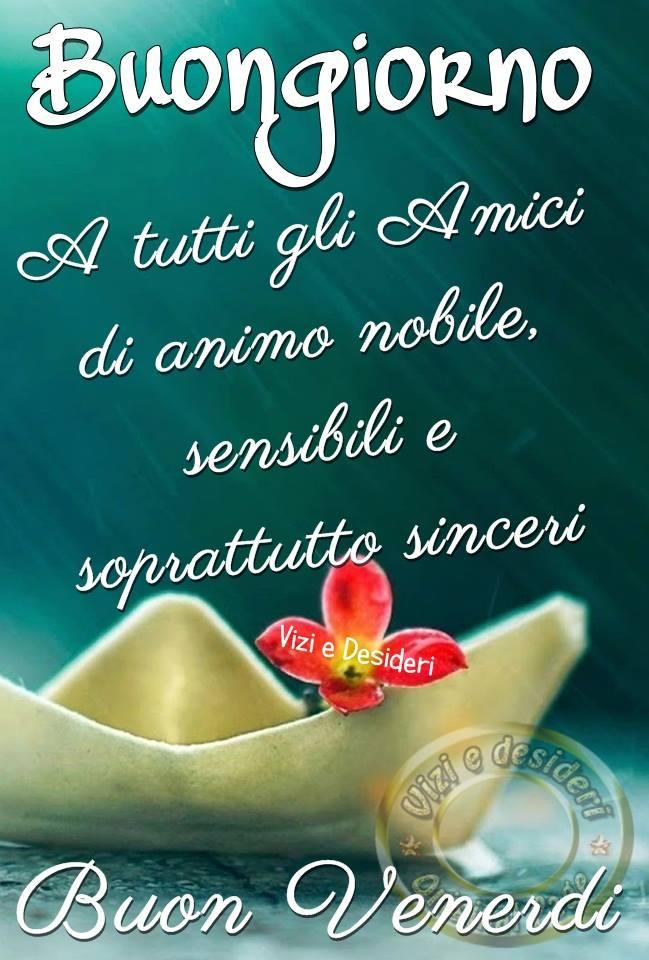 Immagini di buon venerdi cx86 regardsdefemmes for Foto belle di buongiorno
