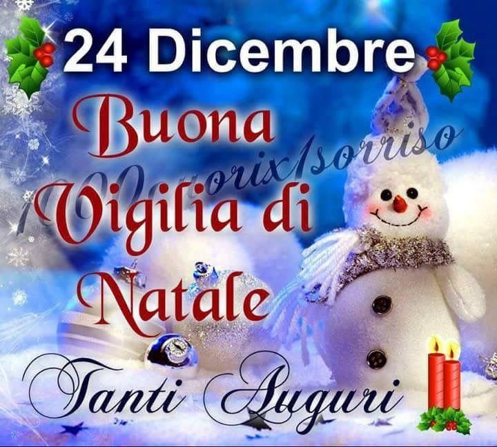 Frasi Per Vigilia Di Natale.25 Dicembre Buona Vigilia Di Natale Tanti Auguri